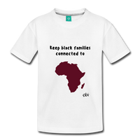 Keep Black Families Connected (Toddler T-Shirt) - white