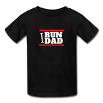 I Run Dad (Kids' T-Shirt) - black