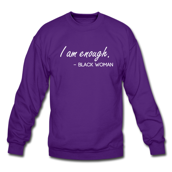I am enough. (Crewneck Sweatshirt) - purple