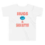 Hugs Kisses... (Toddler Short Sleeve Tee)