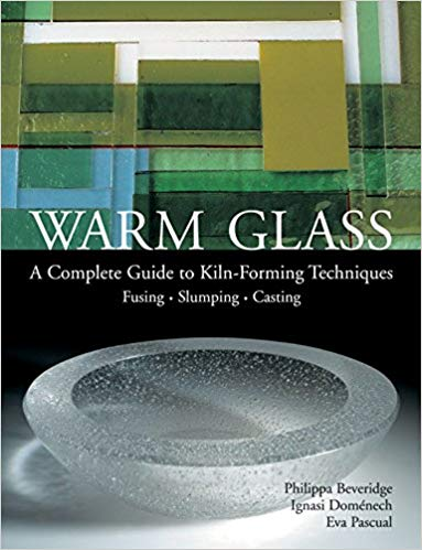 Fusing Books/Dvd/Vhs Warm Glass: Complete Guide Hard Copy