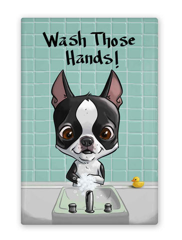 Boston terrier wash your hands! magnet