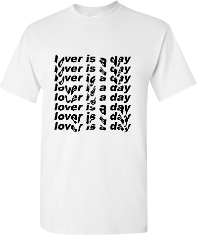 Lover is a day White Tee
