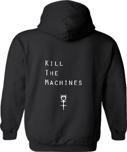 Kill the Machines