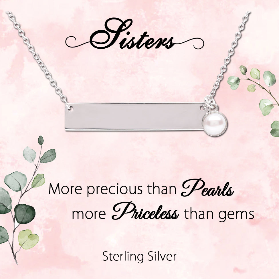 Sterling Silver Meaningful Jewelry Gift for Sisters–More Precious Than Pearls