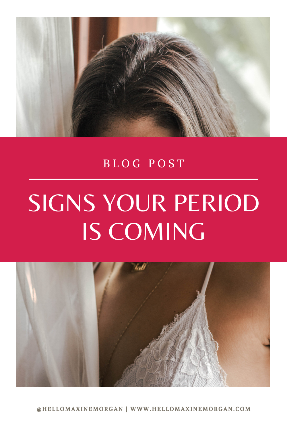 Signs Your Period Is Coming