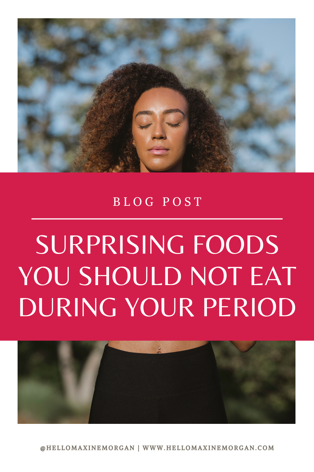 Surprising Foods You Should Not Eat During Your Period