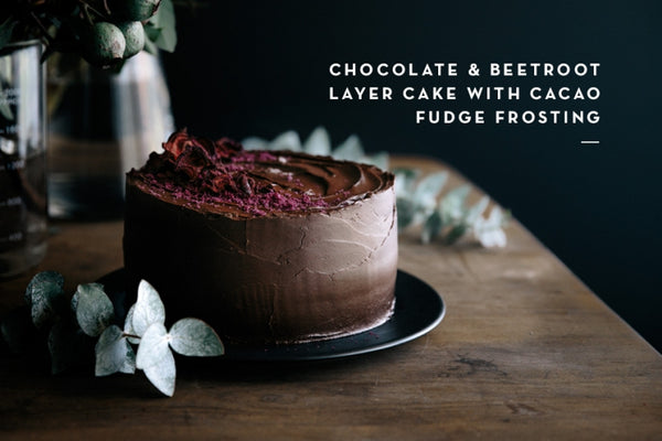 Chocolate and beetroot layer cake gather and feast