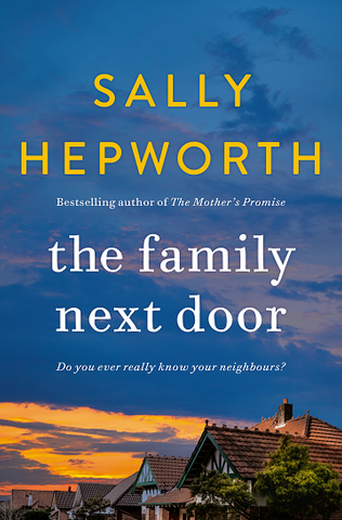 The Family next Door Sally Hepworth