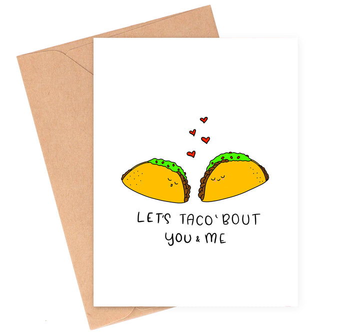 Taco Bout Us Love Card