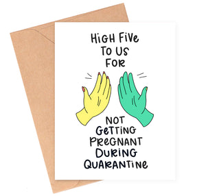 No Quarantine Baby Love Card