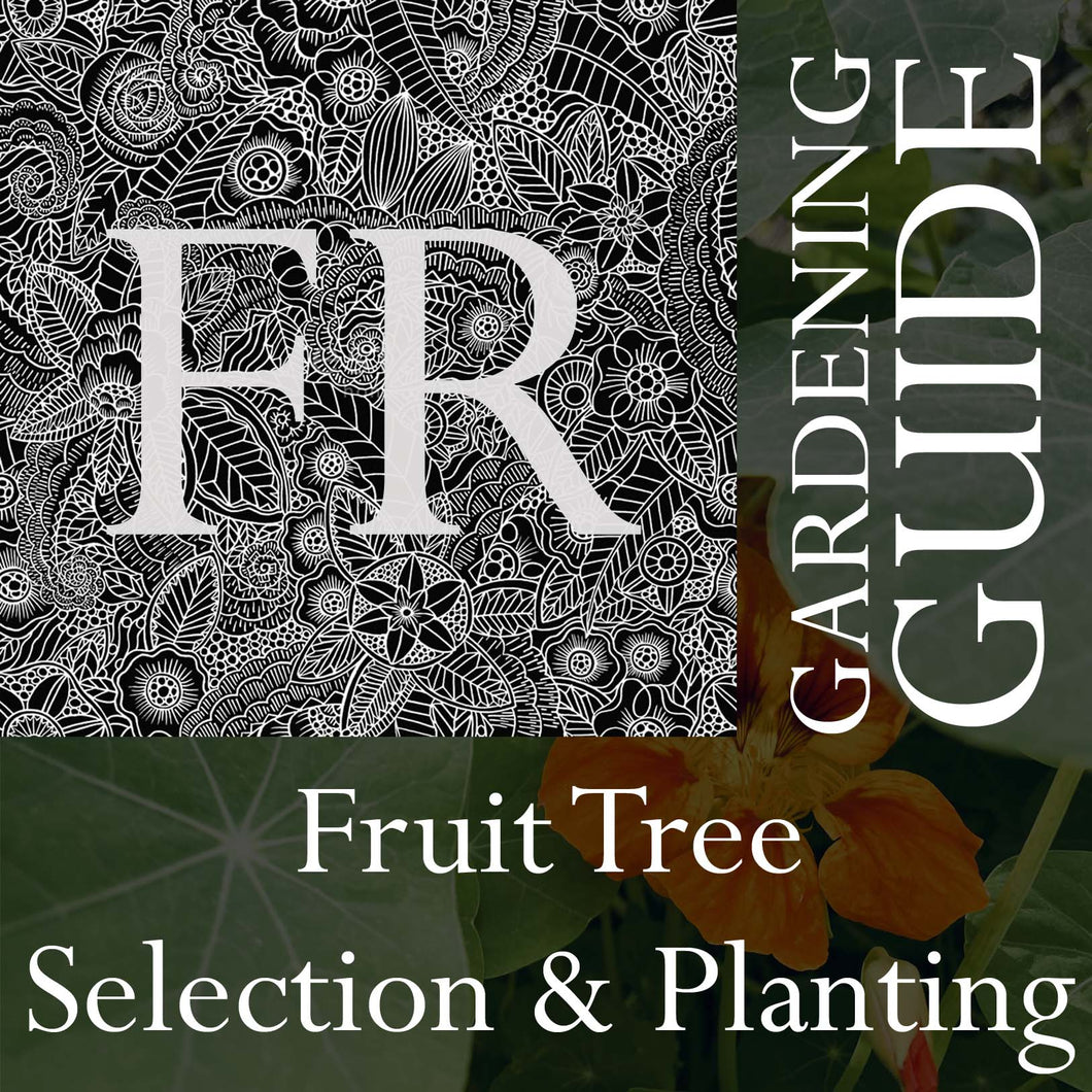 Fruit Tree Selection & Planting Gardening Guide (9 pages)