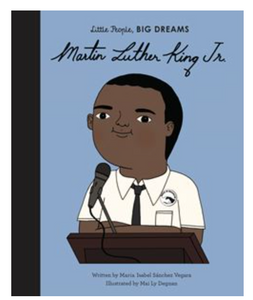 MARTIN LUTHER KING JR - LITTLE PEOPLE BIG DREAMS SERIES
