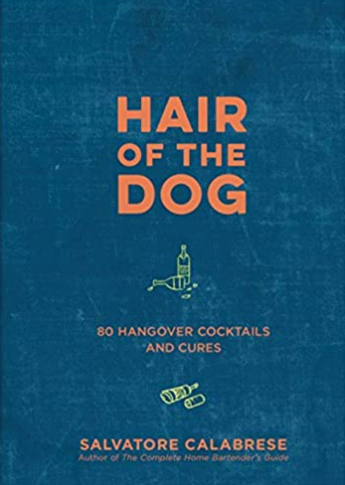 HAIR OF THE DOG - 80 HANGOVER CURES