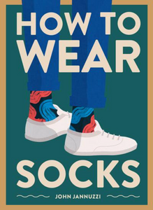 HOW TO WEAR SOCKS