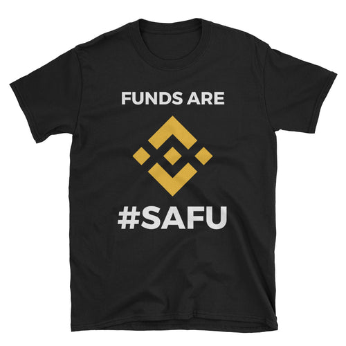 Funds are SAFU Binance T-Shirt