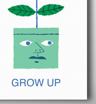 Grow Up by Conor Nolan