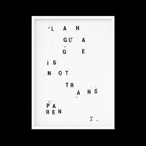 'Language is not transparent' – typographic poster