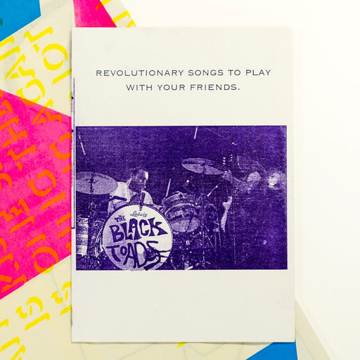 REVOLUTIONARY SONGS TO PLAY WITH YOUR FRIENDS by Rise and Grind / Plastik
