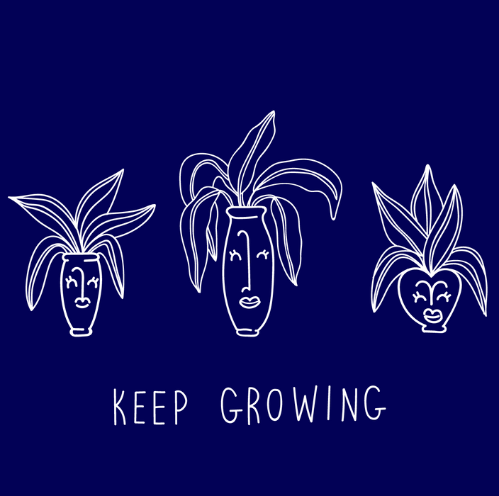 Keep Growing Plants A4 / A5 Digital Print