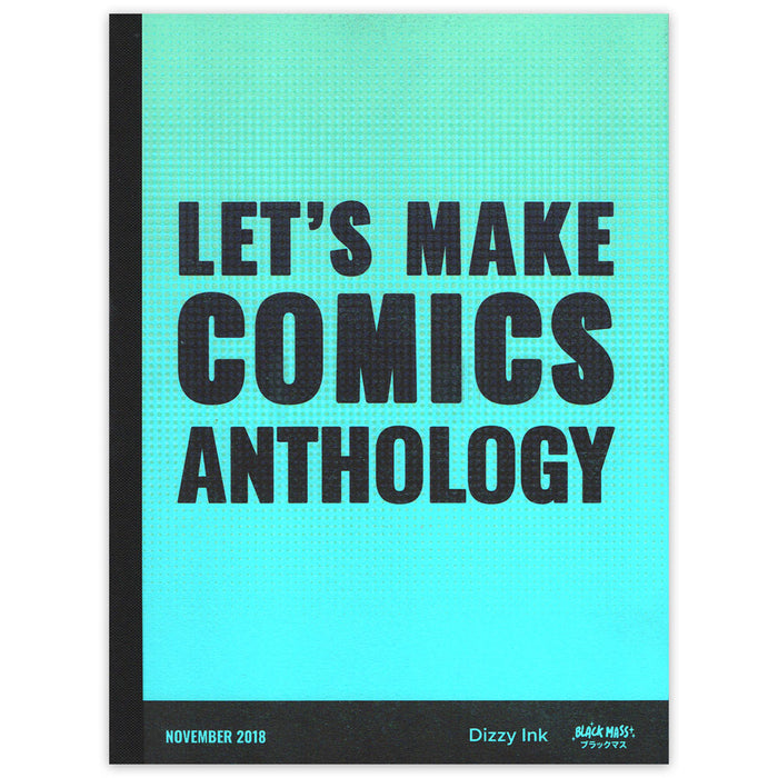 Let's Make Comics Anthology - A4 Risograph Book