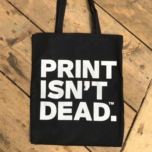 PREORDER: Print Isn't Dead Tote Bag