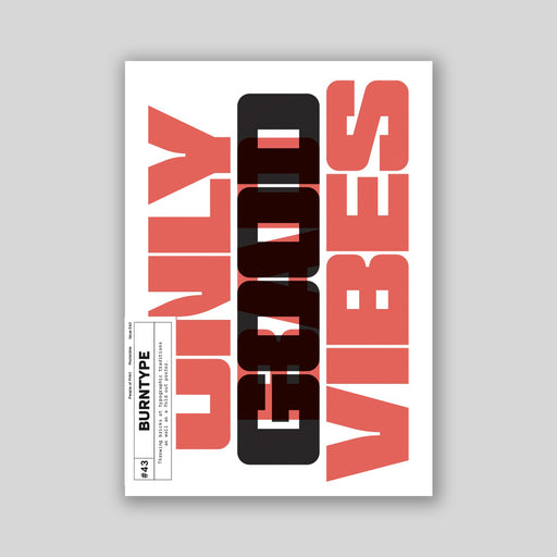 Posterzine™ Issue 43 | Burn Type