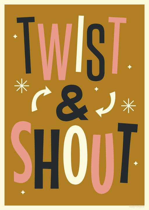 Twist and Shout A2 Screenprint