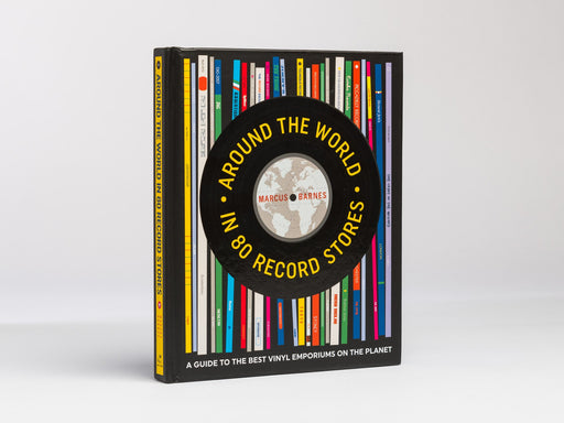 Around The World In 80 Record Stores (Signed by author)