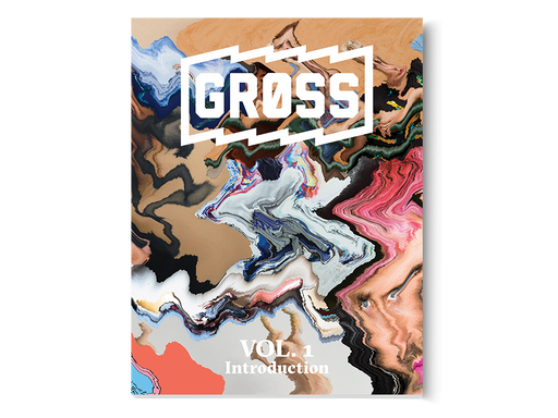 Gross Magazine - Vol. 1: The Introduction