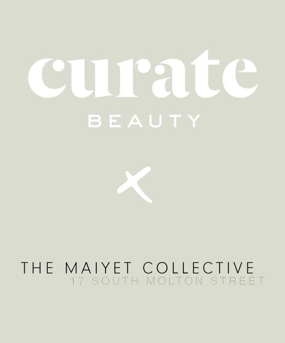Introducing THE MAIYET COLLECTIVE x Curate Beauty Collaboration