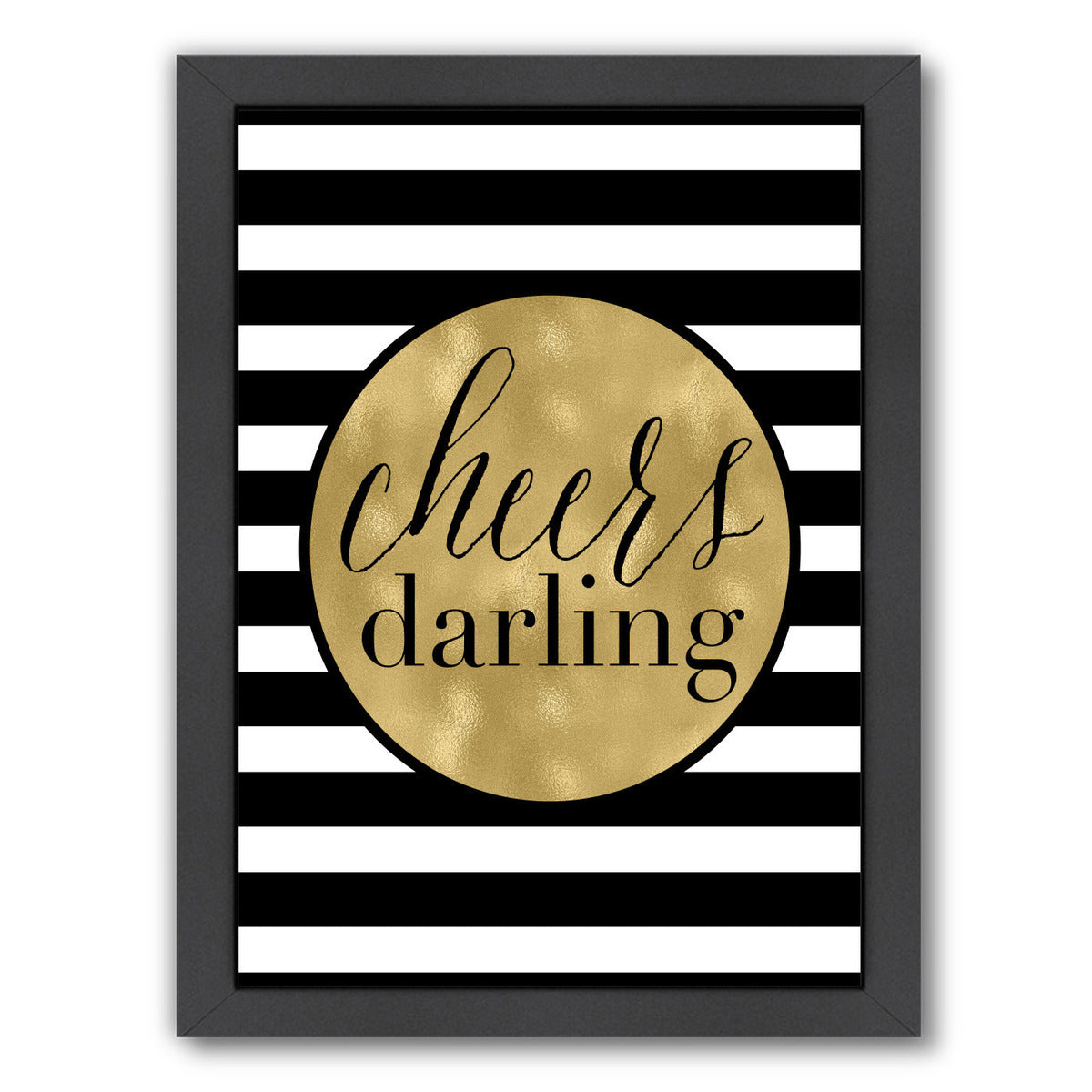 Cheers Darling White Stripe by Amy Brinkman Framed Print - Wall Art - Americanflat