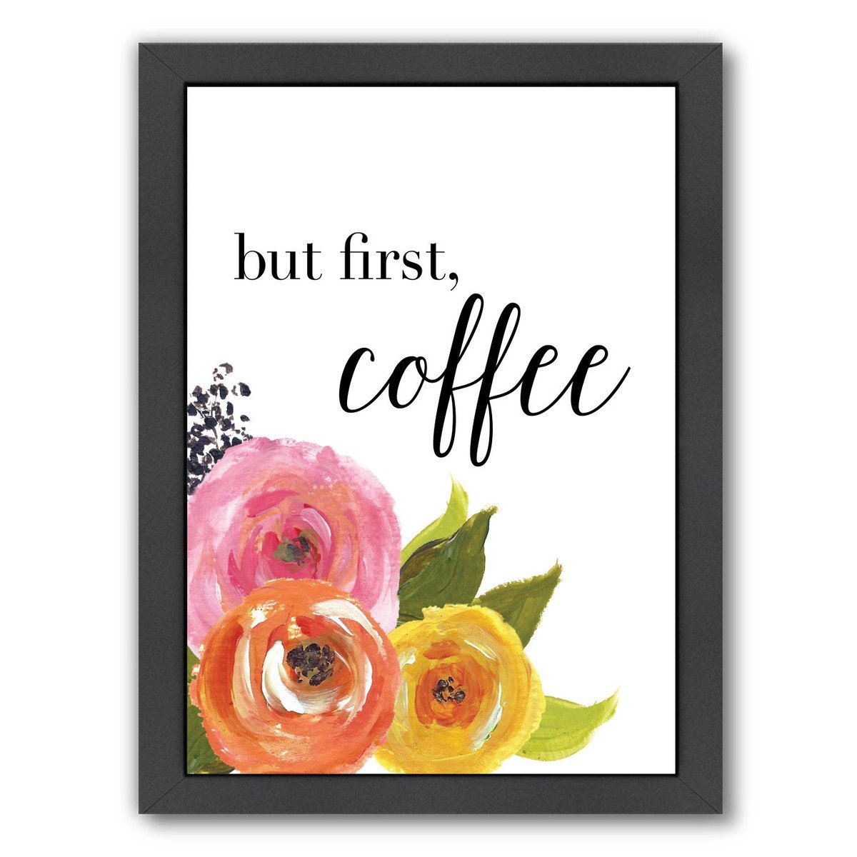 But First Coffee by Amy Brinkman Framed Print - Wall Art - Americanflat