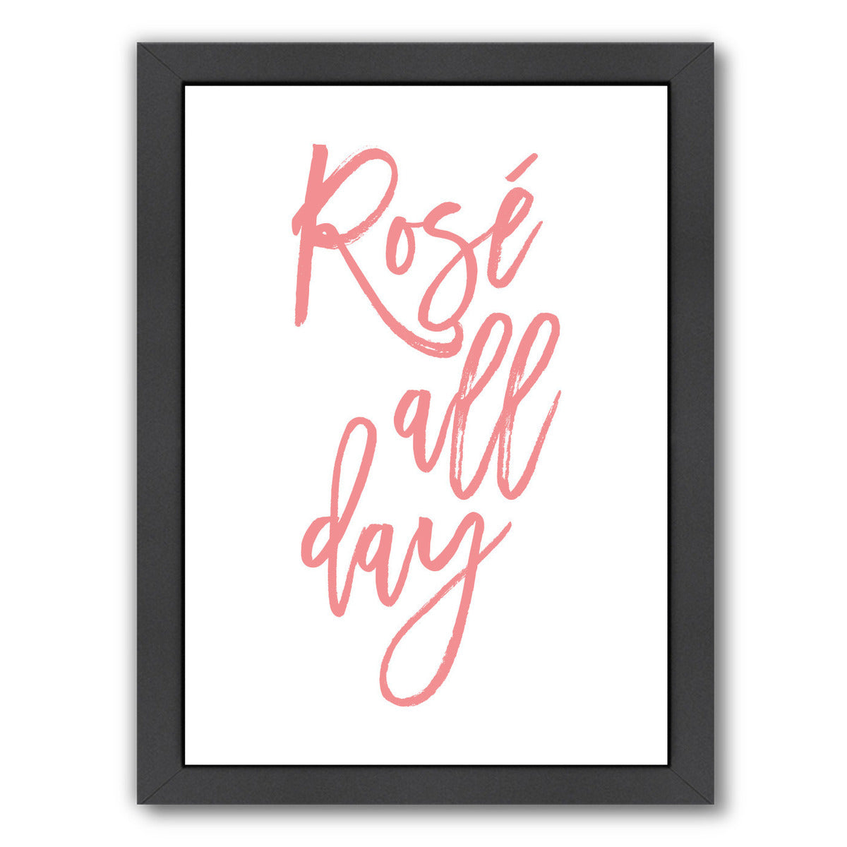 Rose All Day by Amy Brinkman Framed Print - Wall Art - Americanflat