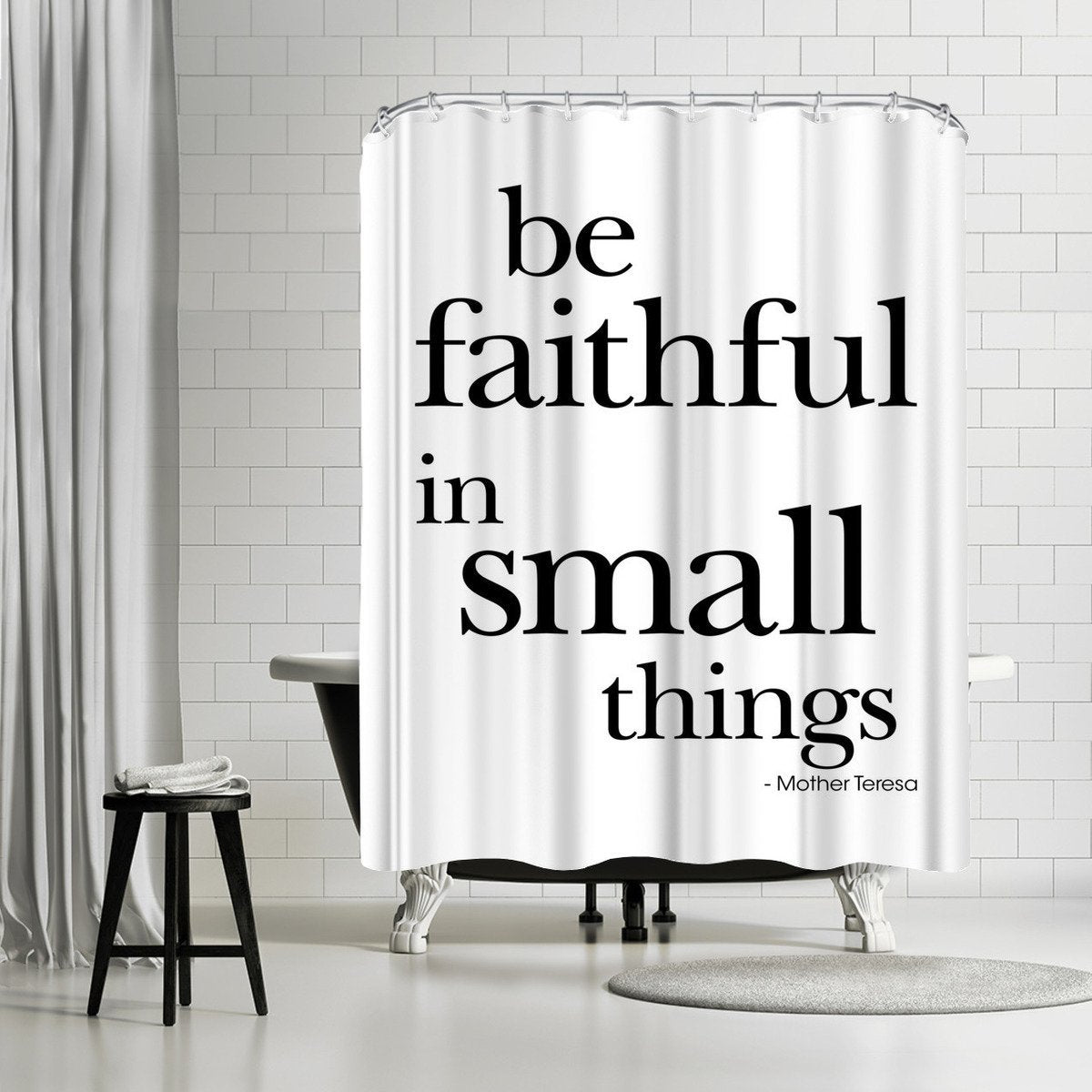 Be Faithful Small Things Mother Teresa Black by Amy Brinkman Shower Curtain - Shower Curtain - Americanflat