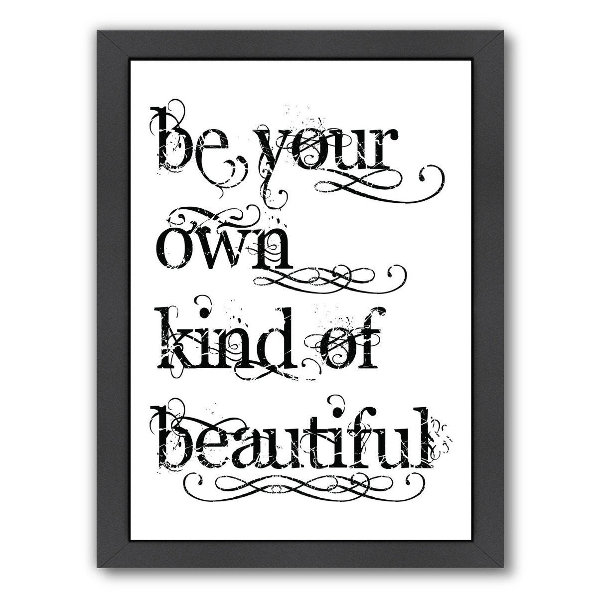 Be Own Beautiful by Amy Brinkman Framed Print - Wall Art - Americanflat