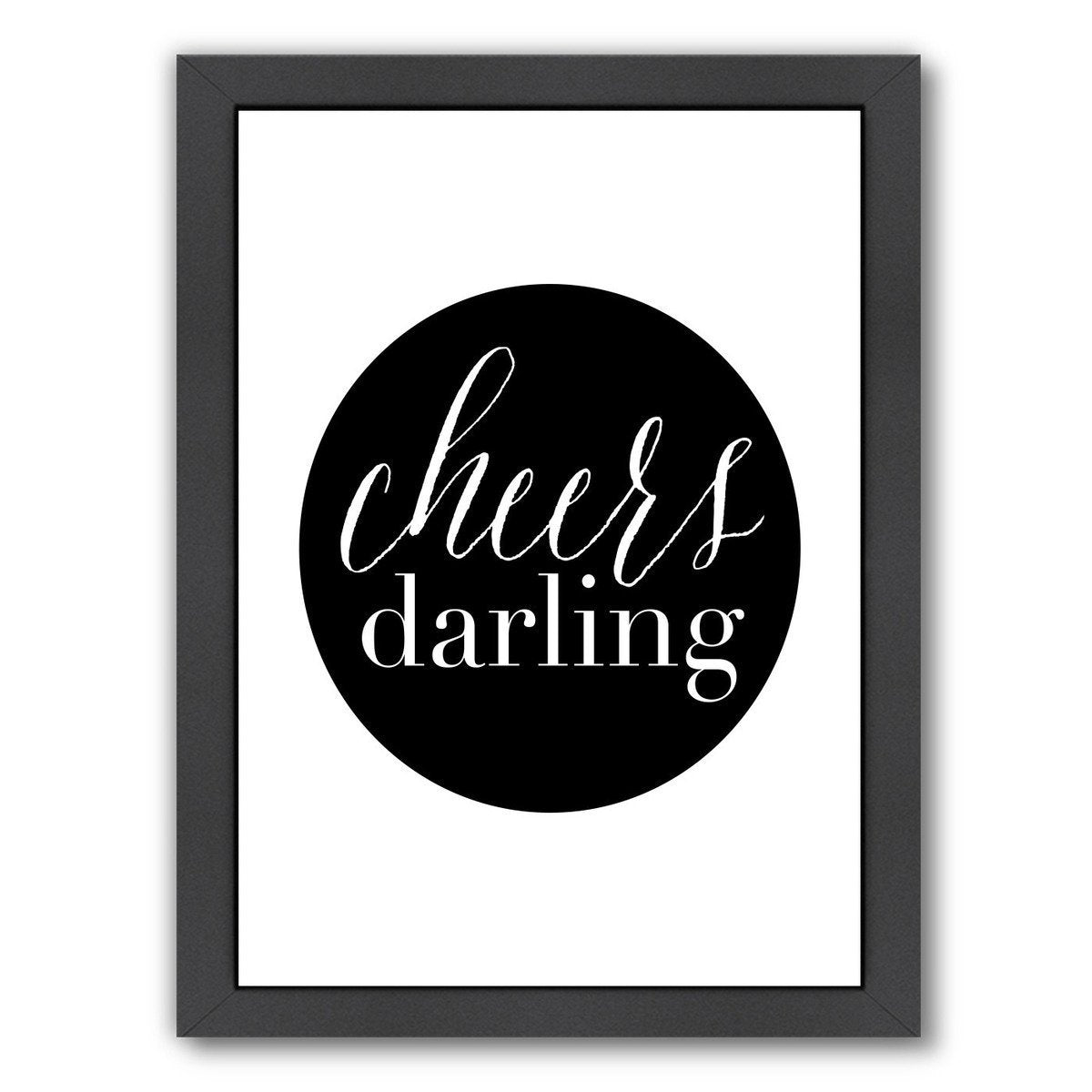 Cheers Darling by Amy Brinkman Framed Print - Wall Art - Americanflat
