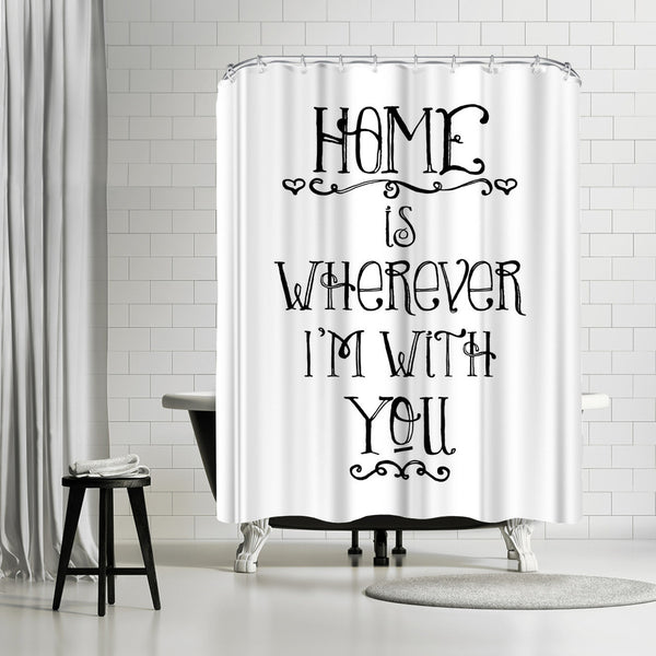Home Is Wherever Black by Amy Brinkman Shower Curtain