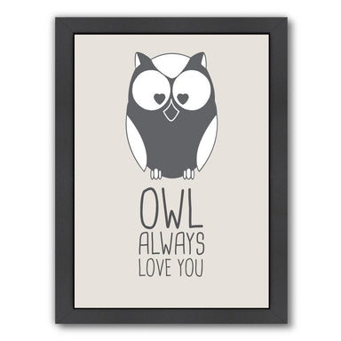 Beige Owl Always Love You by Jetty Printables Framed Print - Wall Art - Americanflat