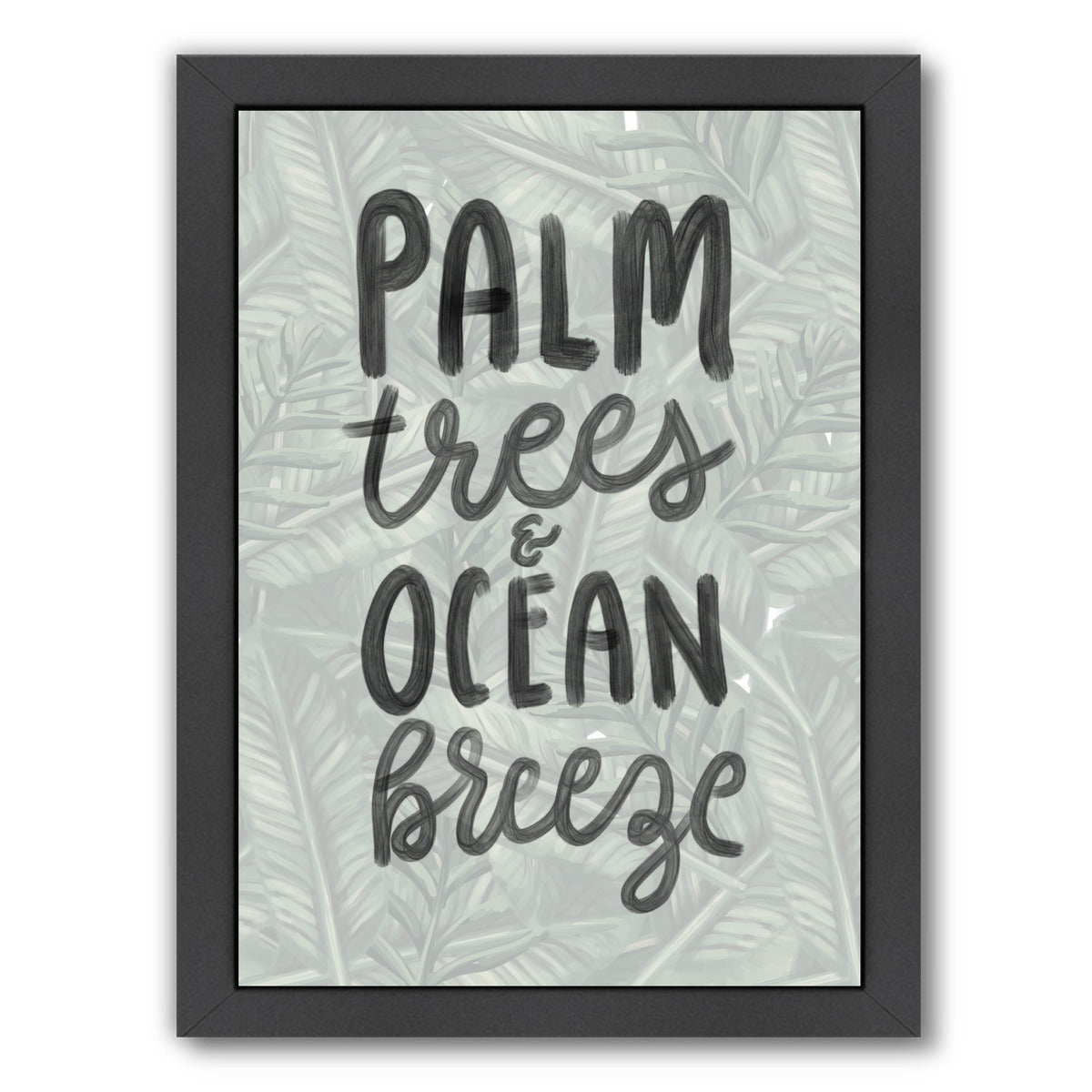 Palm Trees Ocean Breeze Typography by Jetty Printables Framed Print - Americanflat