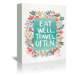 Eat Well Travel Often Floral by Cat Coquillette Wrapped Canvas