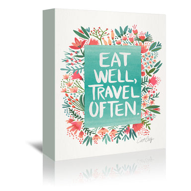 Eat Well Travel Often Floral by Cat Coquillette Wrapped Canvas - Wrapped Canvas - Americanflat