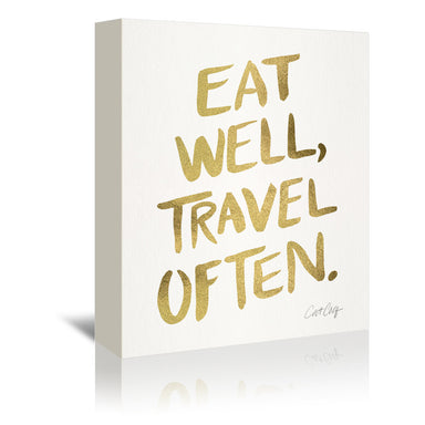 Eat Well Travel Often Gold by Cat Coquillette Wrapped Canvas - Wrapped Canvas - Americanflat