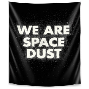 We Are Space Dust by Joe Van Wetering Tapestry