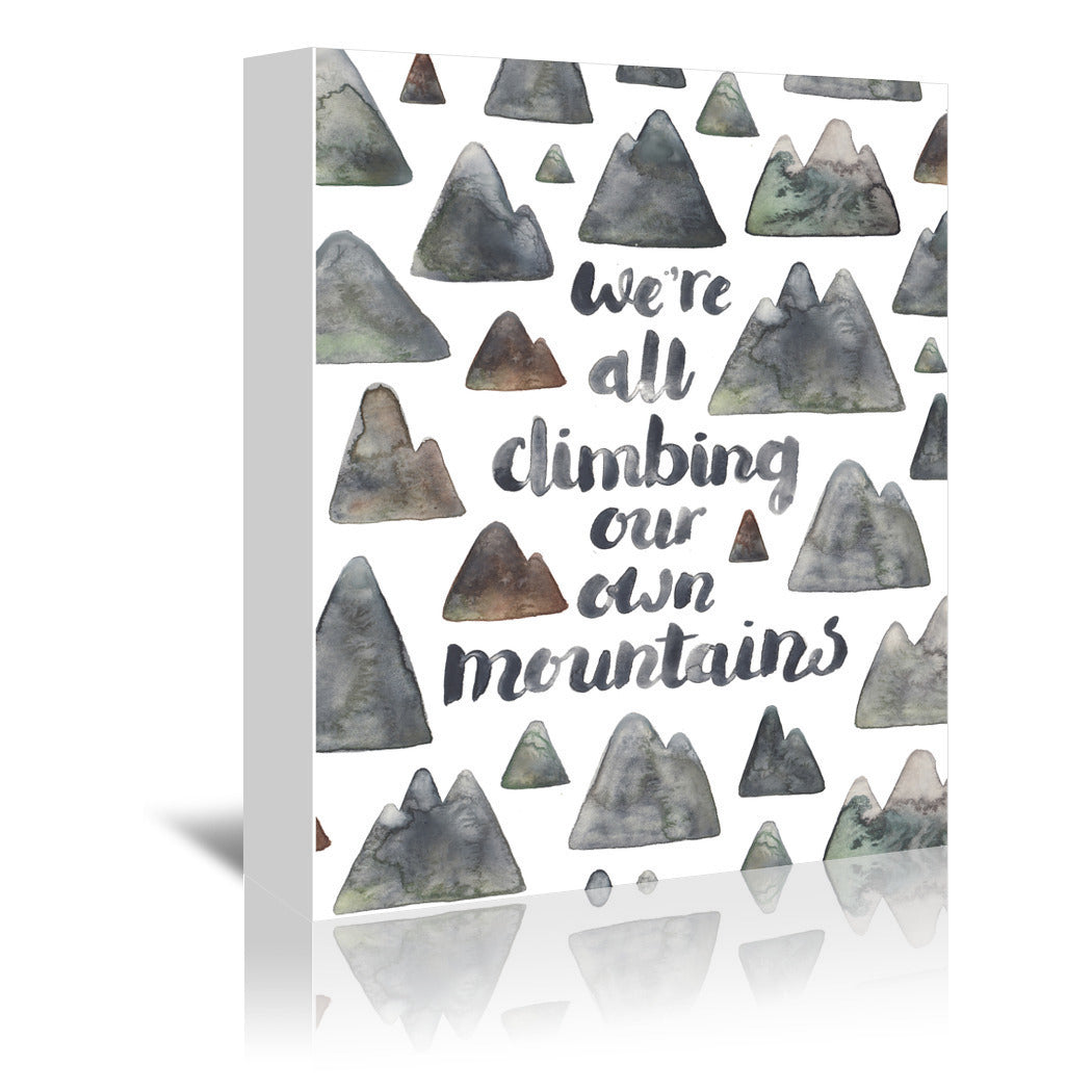 Climbing Our Own Mountains by Elena O'Neill Wrapped Canvas - Wrapped Canvas - Americanflat