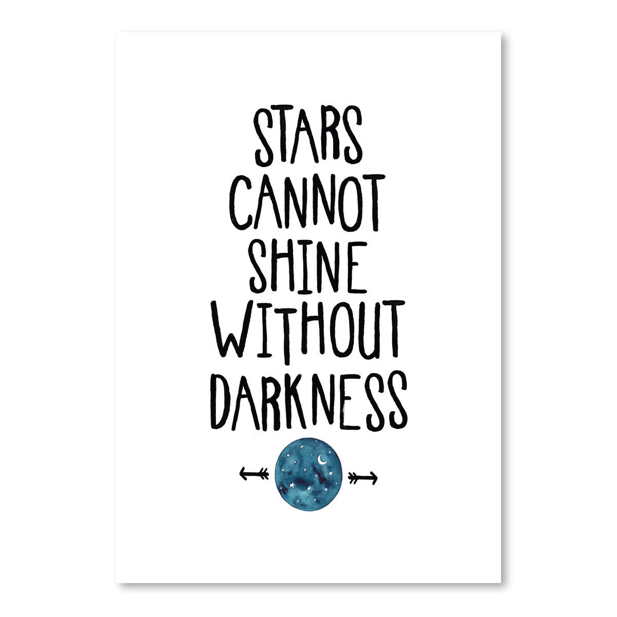 Stars Cannot Shine Without Darkness by Elena O'Neill Art Print - Art Print - Americanflat