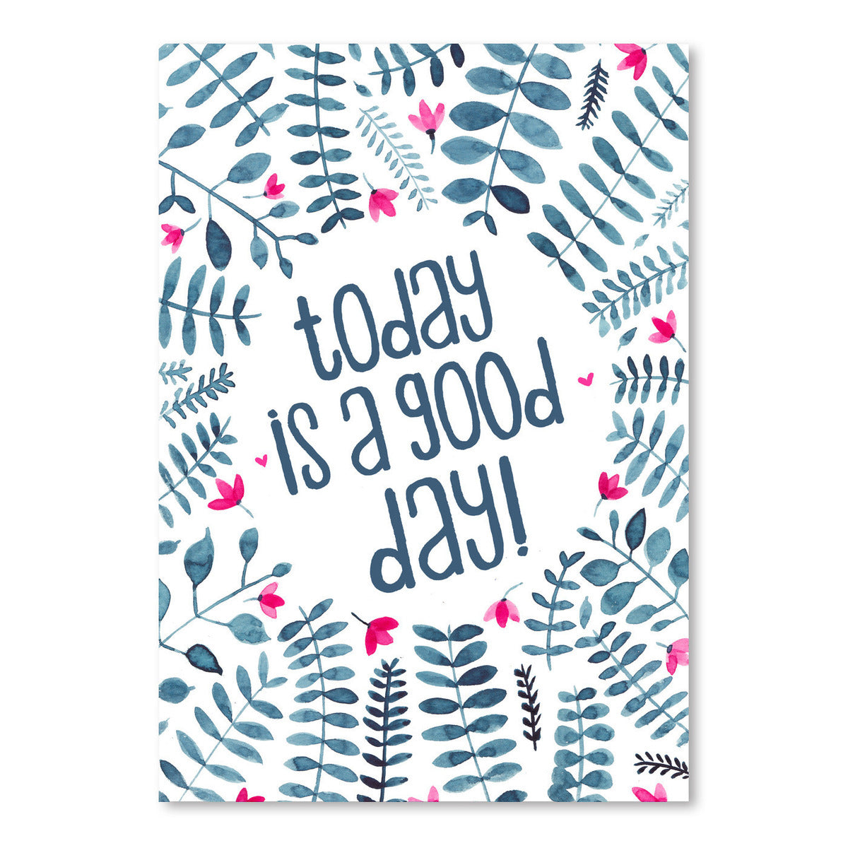 Today Is A Good Day Floral by Elena O'Neill Art Print - Art Print - Americanflat
