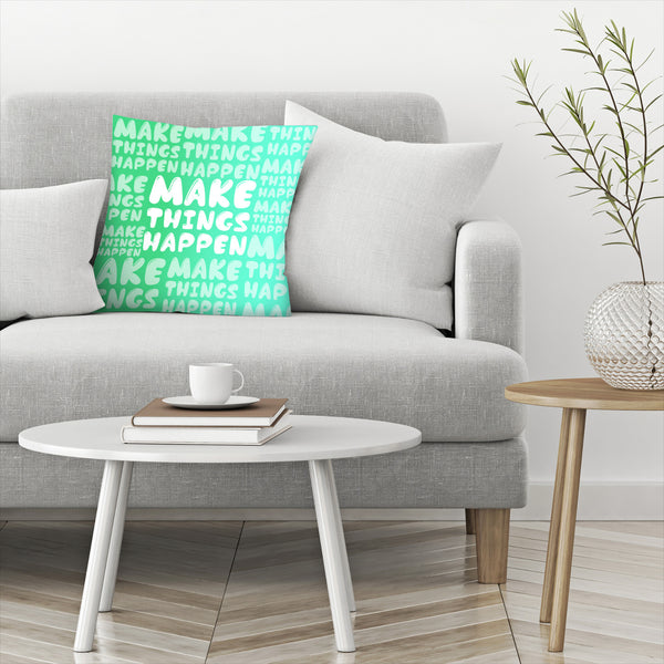 Make Things Happen by Susana Paz Decorative Pillow