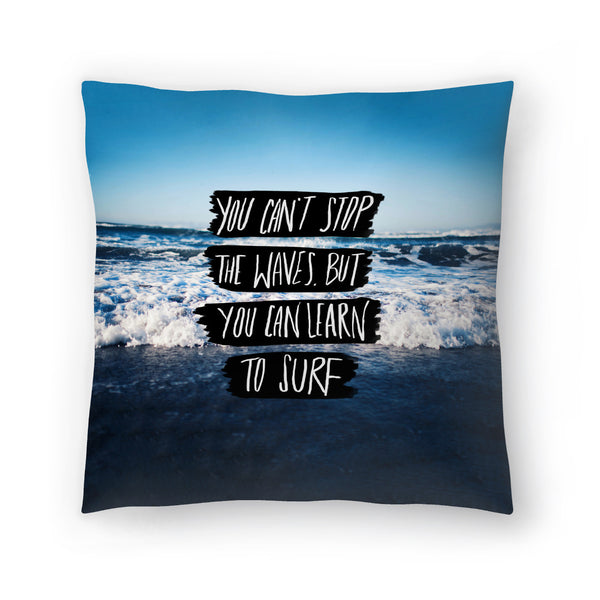 Learn To Surf by Leah Flores  Decorative Pillow
