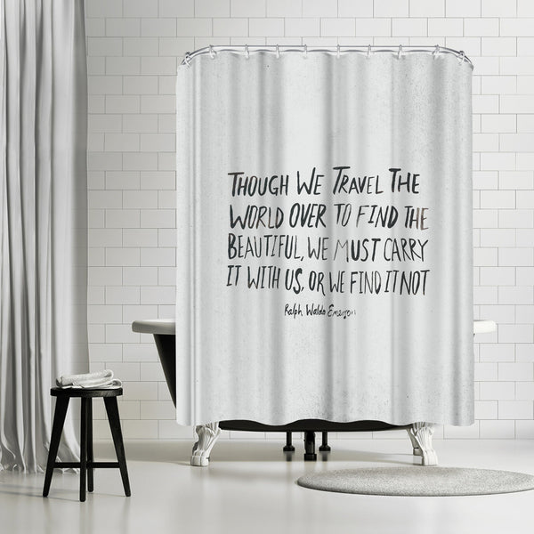 Travel Beautiful by Leah Flores Shower Curtain